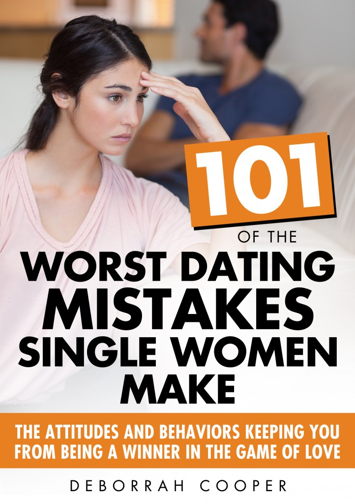 Order your copy today - 101 Dating Mistakes Single Women Make by Advice Columnist and Social Researcher Deborrah Cooper